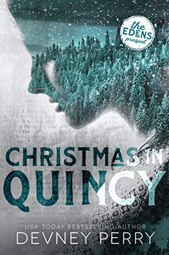 Christmas in Quincy (The Edens) Devney Perry