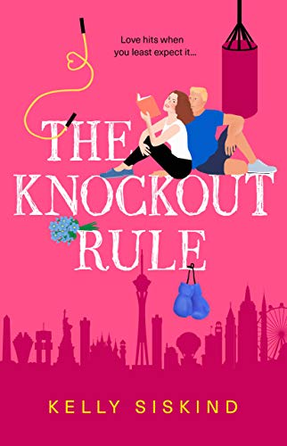The Knockout Rule (Showmen) Kelly Siskind