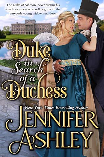 Duke in Search of a Duchess: Sweet Regency Romance Jennifer Ashley