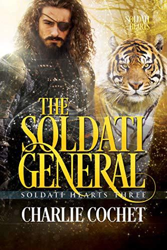 The Soldati General (Soldati Hearts Book 3) Charlie Cochet