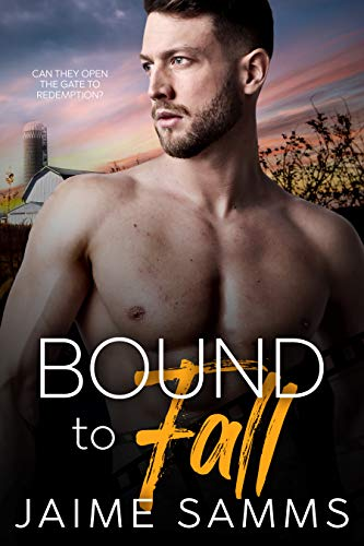 Bound To Fall: A Redemption Gay Romance Novel Jaime Samms