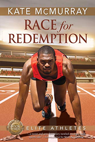 Race for Redemption (Elite Athletes Book 3) Kate McMurray