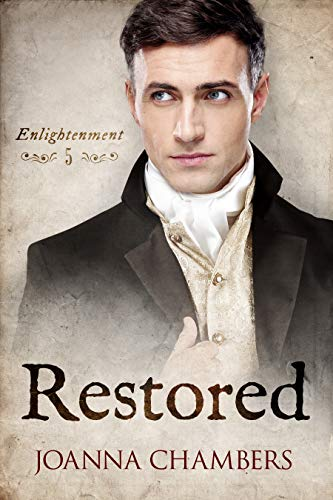 Restored (Enlightenment Book 5) Joanna Chambers
