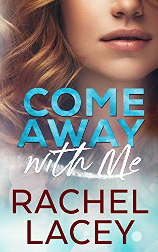 Come Away with Me: A Lesbian Romance (Midnight in Manhattan Book 3) Rachel Lacey