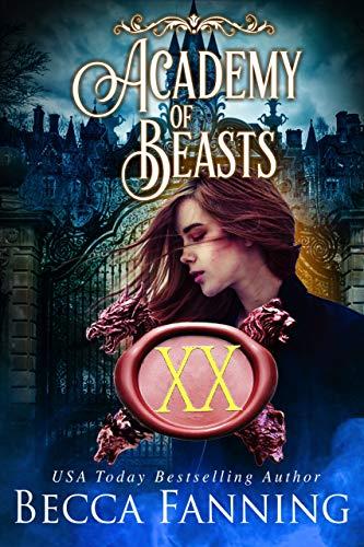 Academy Of Beasts XX: Shifter Romance Becca Fanning