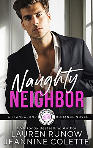 Naughty Neighbor: Falling for a Libra (Falling for the Stars) Lauren Runow and Jeannine Colette