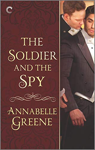 The Soldier and the Spy: A Gay Regency Romance (Society of Beasts Book 2) Annabelle Greene