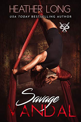 Savage Vandal (82 Street Vandals Book 1) Heather Long