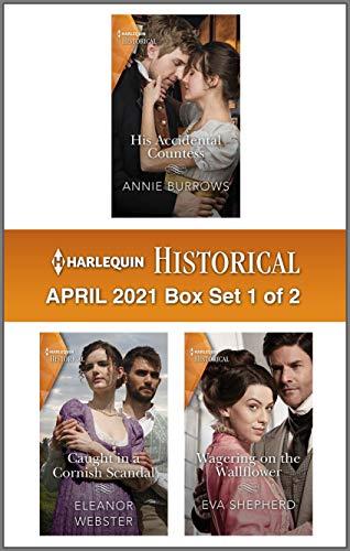Harlequin Historical April 2021 - Box Set 1 of 2 Annie Burrows, Eleanor Webster, et al.