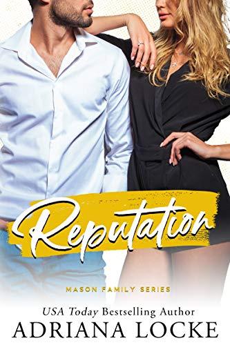 Reputation (Mason Family Book 2) Adriana Locke