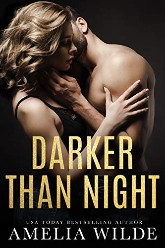 Darker Than Night Amelia Wilde