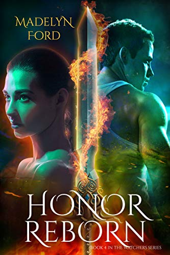 Honor Reborn (The Watcher book 4) Madelyn Ford