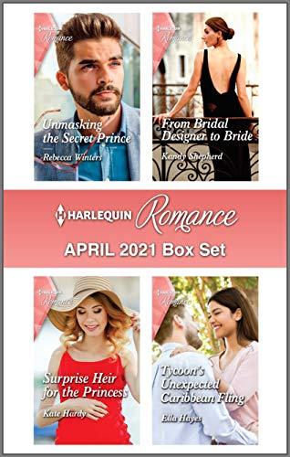 Harlequin Romance April 2021 Box Set Rebecca Winters , Kandy Shepherd, et al.