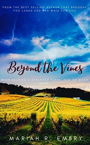 Beyond the Vines Mariah R. Embry