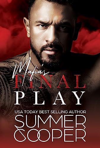 Mafia's Final Play (Mafia's Obsession Book 3) Summer Cooper