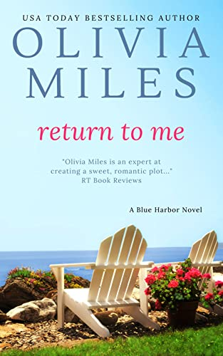 Return to Me (Blue Harbor Book 5) Olivia Miles