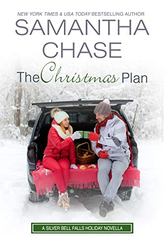 The Christmas Plan (Silver Bell Falls Book 6) Samantha Chase