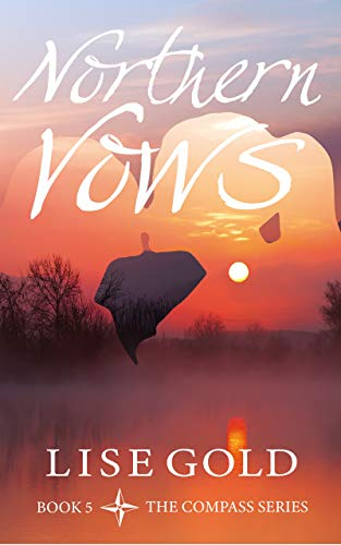 Northern Vows (The Compass Series Book 5) Lise Gold