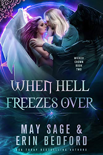 When Hell Freezes Over Erin Bedford and May Sage