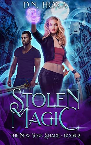 Stolen Magic (The New York Shade Book 2) D.N. Hoxa