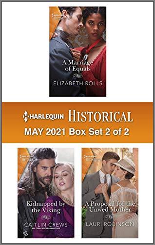 Harlequin Historical May 2021 - Box Set 2 of 2 Caitlin Crews,  Elizabeth Rolls, et al.