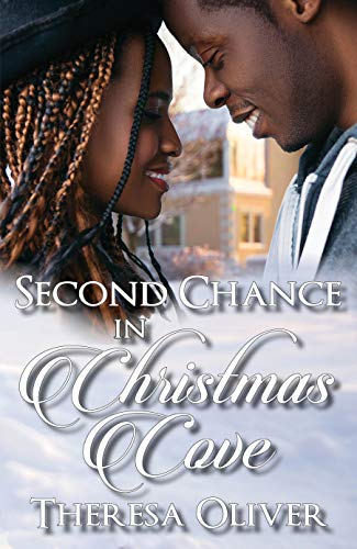 Second Chance in Christmas Cove: Sweet Holiday Romance Theresa Oliver