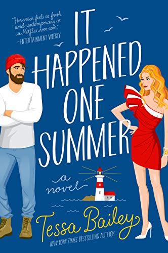 It Happened One Summer: A Novel Tessa Bailey