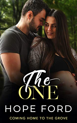 The One (Coming Home To The Grove Book 3) Hope Ford