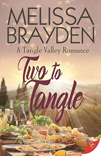 Two to Tangle (A Tangle Valley Romance) Melissa Brayden