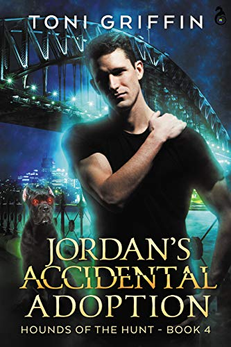 Jordan's Accidental Adoption (Hounds of the Hunt Book 4) Toni Griffin, Sandra C. Stixrude, et al.