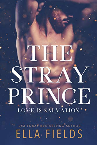The Stray Prince (Royals Book 2) Ella Fields