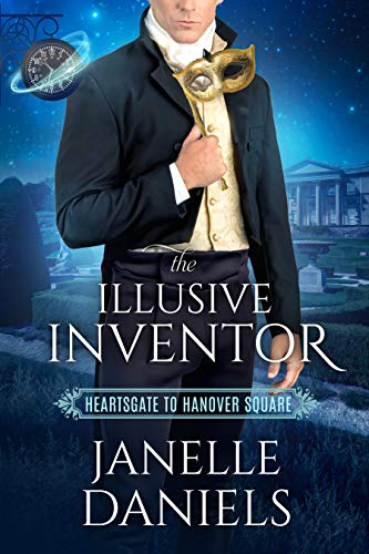 The Illusive Inventor: Book Club: Heartsgate (Heartsgate to Hanover Square 1) Janelle Daniels