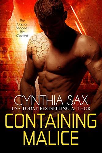 Containing Malice: A SciFi Cyborg Romance (Rebel Cyborgs Book 1) Cynthia Sax