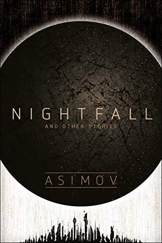 Nightfall and Other Stories Isaac Asimov