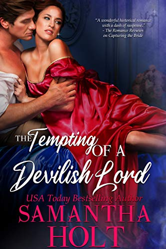 The Tempting of a Devilish Lord (The Lords of Scandal Row Book 2) Samantha Holt