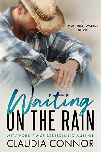 Waiting On The Rain (The Walker Brothers Book 3) Claudia Connor