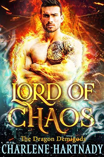 Lord of Chaos (The Dragon Demigods Book 7) Charlene Hartnady