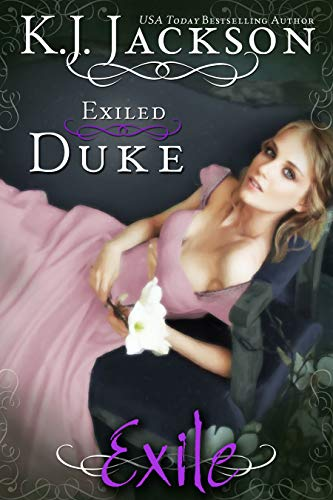 Exiled Duke: An Exile Novel K.J. Jackson