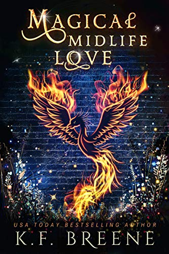 Magical Midlife Love: A Paranormal Women's Fiction Novel (Leveling Up Book 4) K.F. Breene