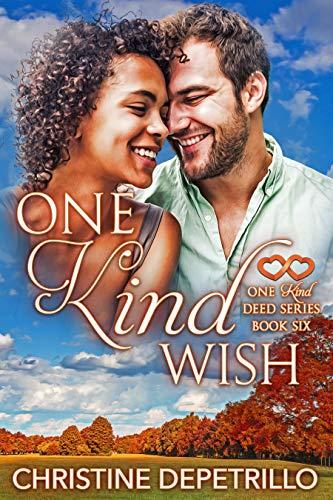 One Kind Wish (One Kind Deed Series Book 6) Christine DePetrillo