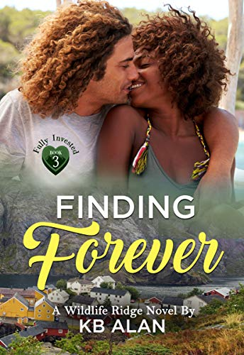 Finding Forever (Fully Invested Book 3) KB Alan
