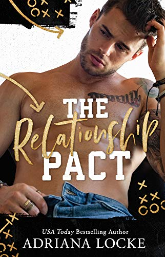 The Relationship Pact (Kings of Football) Adriana Locke
