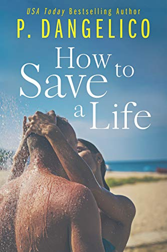 How To Save A Life P. Dangelico