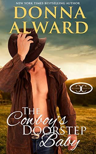 The Cowboy's Doorstep Baby (Cowboy Collection) Donna Alward