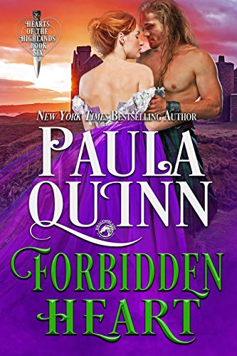 Forbidden Heart (Hearts of the Highlands Book 6) Paula Quinn