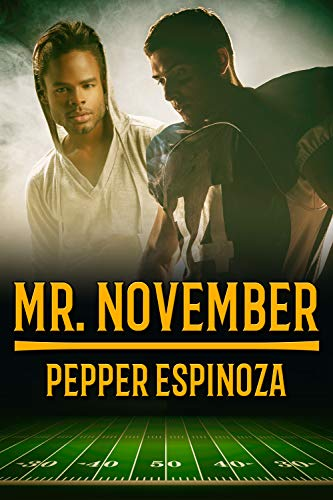 Mr. November Pepper Espinoza