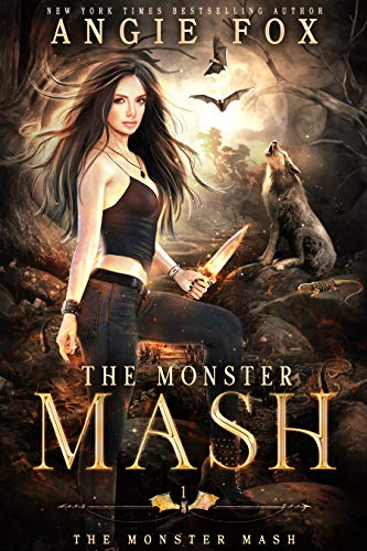 The Monster MASH: A dead funny romantic comedy (The Monster MASH Trilogy Book 1) Angie Fox
