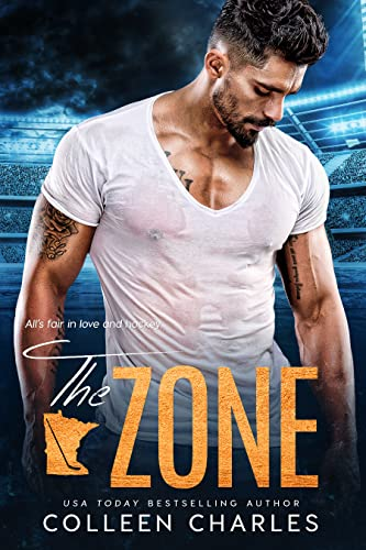 The Zone (Rochester Riot Book 4) Colleen Charles