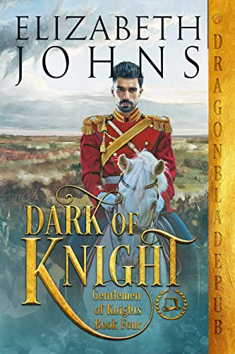 Dark of Knight (Gentlemen of Knights Book 4) Elizabeth Johns