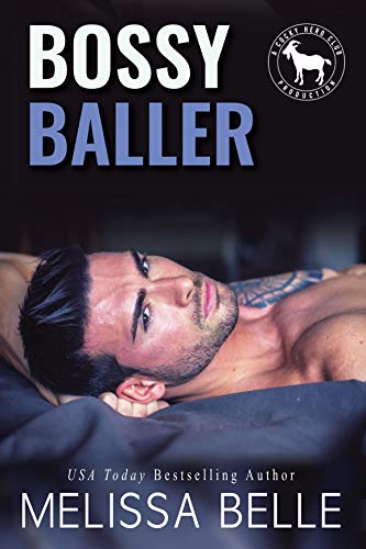 Bossy Baller: A Hero Club Novel Melissa Belle and Hero Club